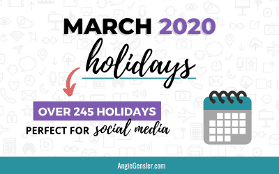 March 2020 Holidays + Fun, Weird and Special Dates