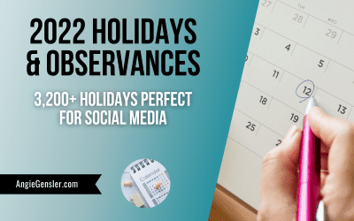 2022 Holidays + Fun, Weird and Special Dates