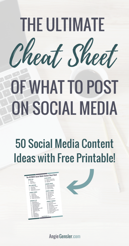 Ultimate Cheat Sheet of what to post on social media