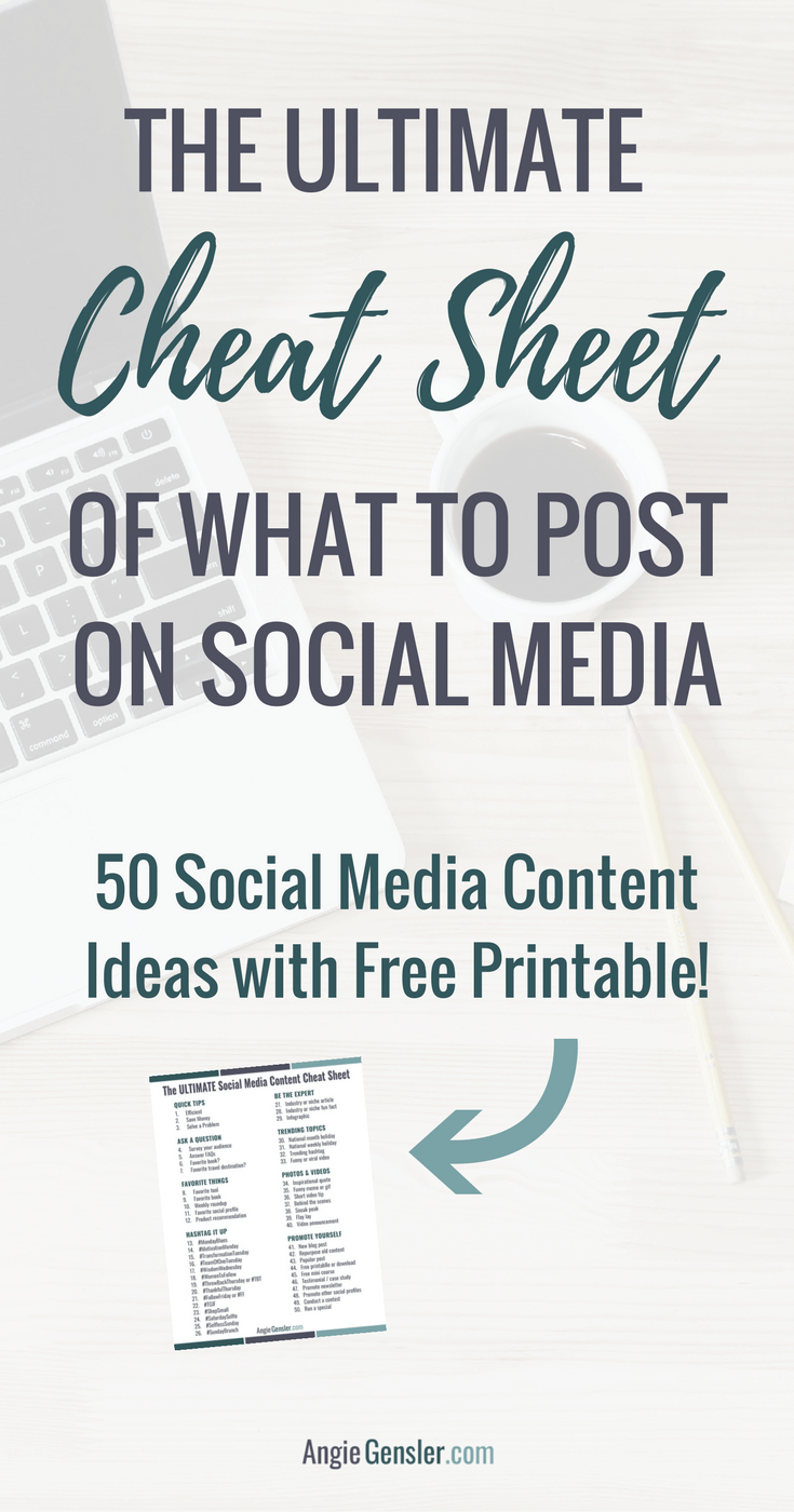 The ultimate cheat sheet of what to post on social media. 50 social media content ideas with free printable!