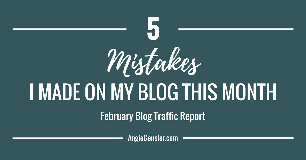 5 Mistakes I Made on My Blog This Month