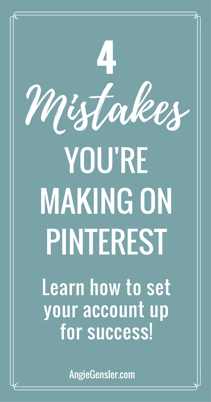 Here are 4 common mistakes people make with their Pinterest account. Learn how you can avoid these mistakes and set your Pinterest account up for success; generating traffic and leads for your business.