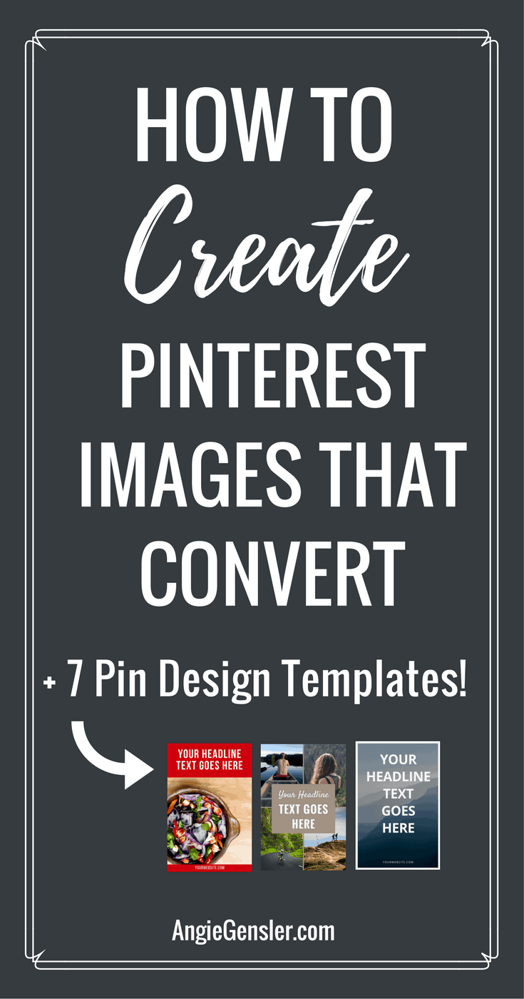 Learn How to Create Pinterest Images that Convert with these 5 guidelines to follow when designing Pinnable images.