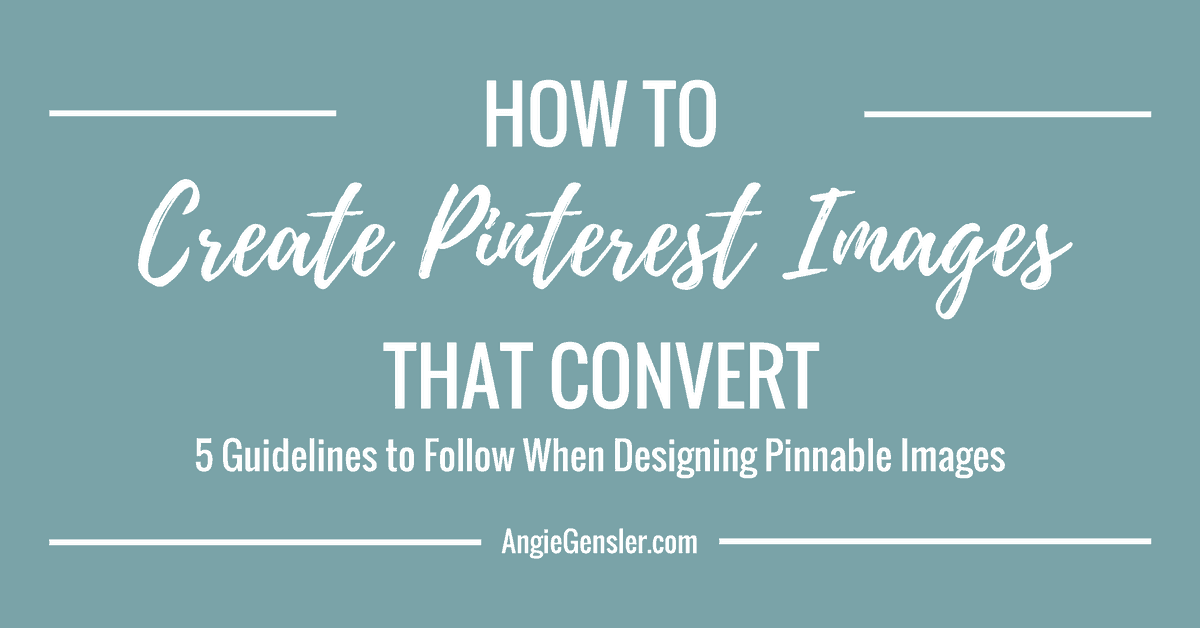 How to Create Pinterest Images that Convert
