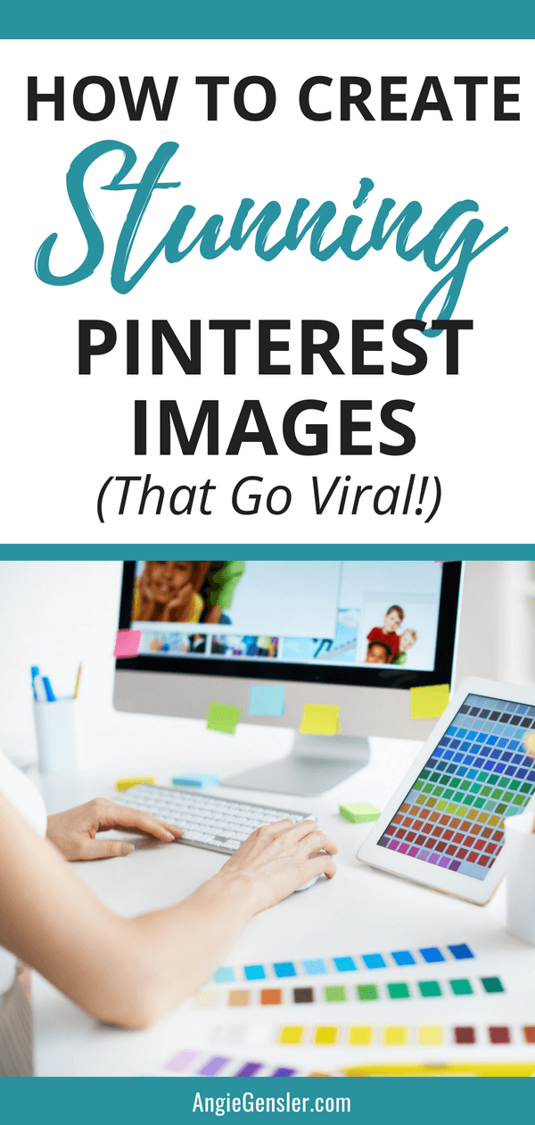 How to Create Pinterest Images that Convert - Angie Gensler