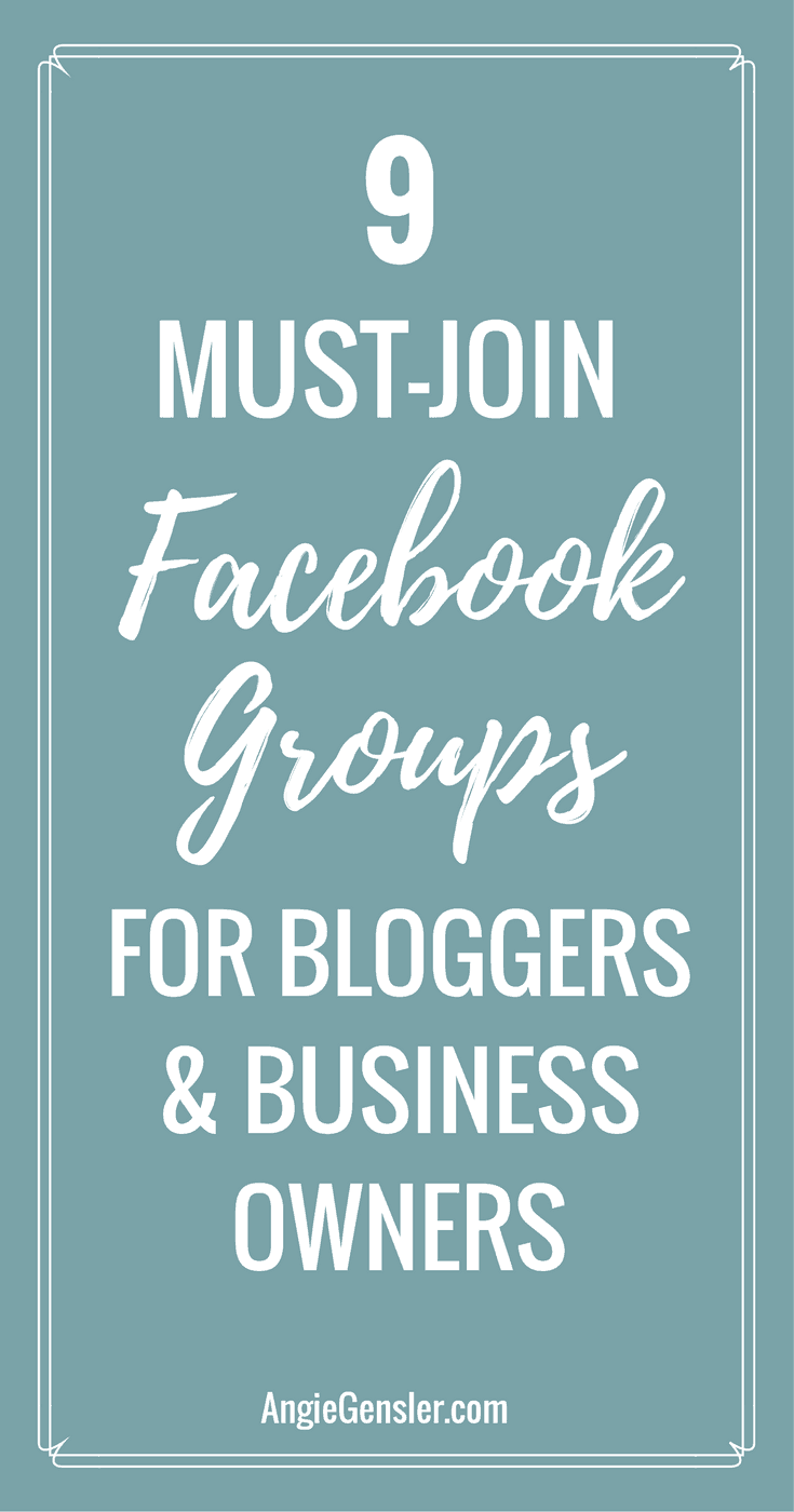9 Facebook groups you need to join now to promote your blog, find inspiration, and learn from other business owners.