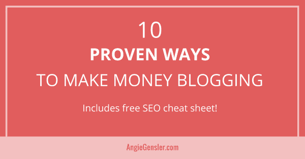 10 Proven ways to make money blogging