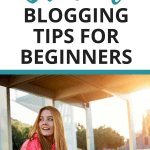 12 Crucial Blogging Tips for Beginners