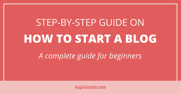 Complete guide on how to start a blog