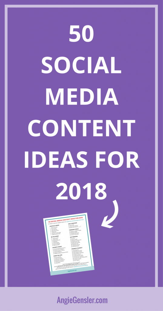 50 Social Media Content Ideas for 2018 with Cheat Sheet