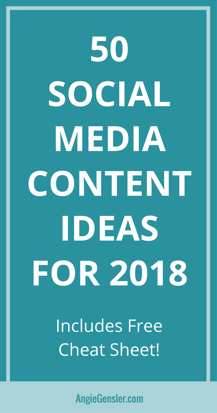 50 Social Media Content Ideas for 2018 with ultimate cheat sheet
