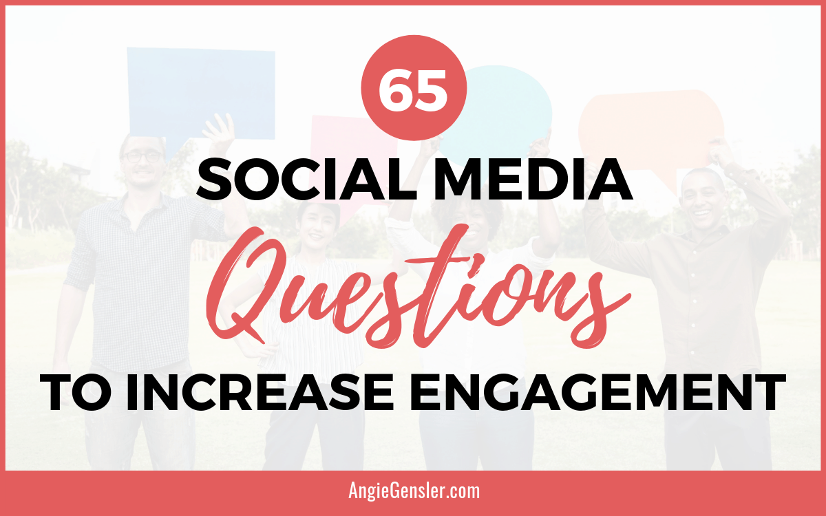 65 Social Media Questions to Increase Engagement