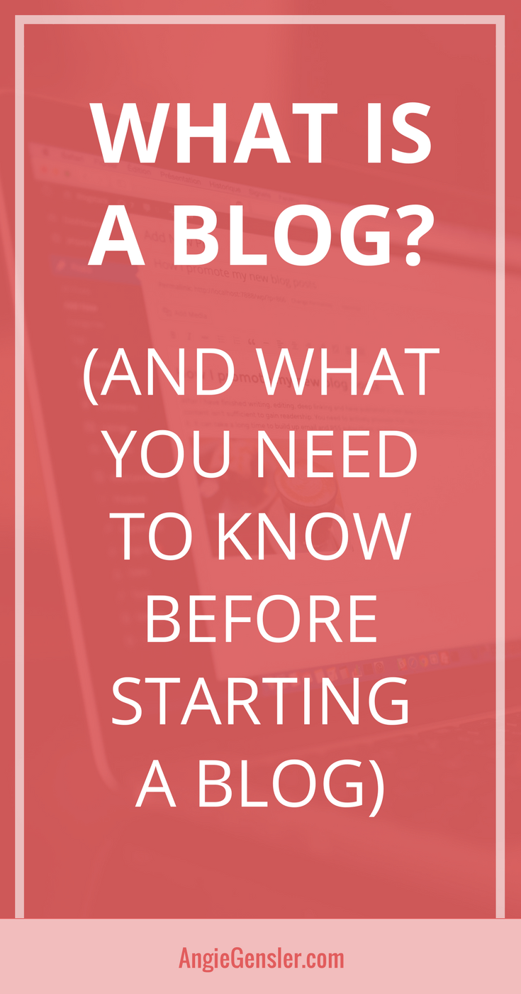 What is a blog and what you need to know before starting one