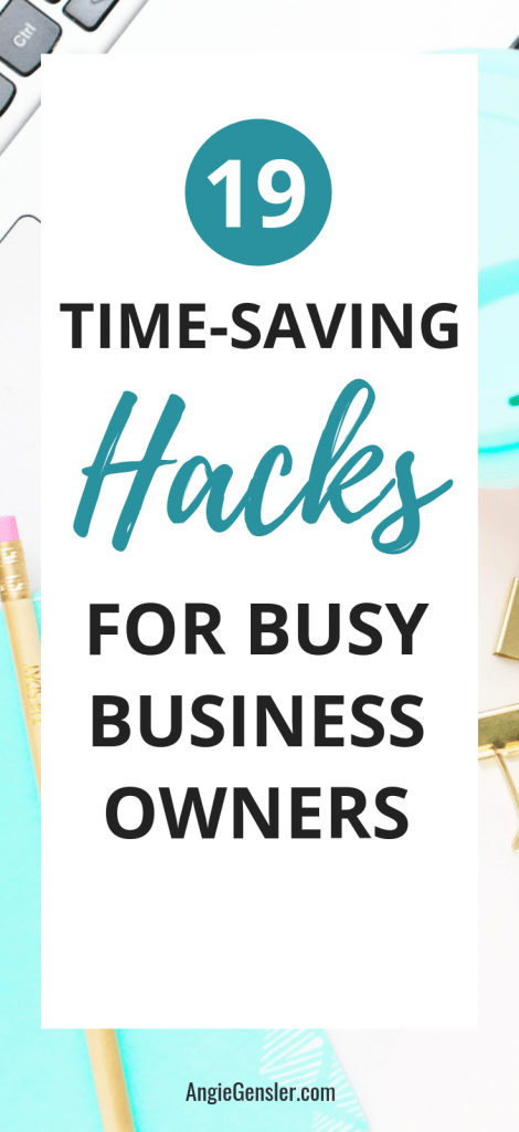 19 Time Saving Hacks for Busy Entrepreneurs