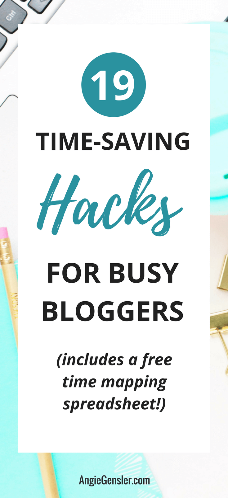 Blogger Hacks - 19 Time-Saving Tips and Tricks for Busy Bloggers