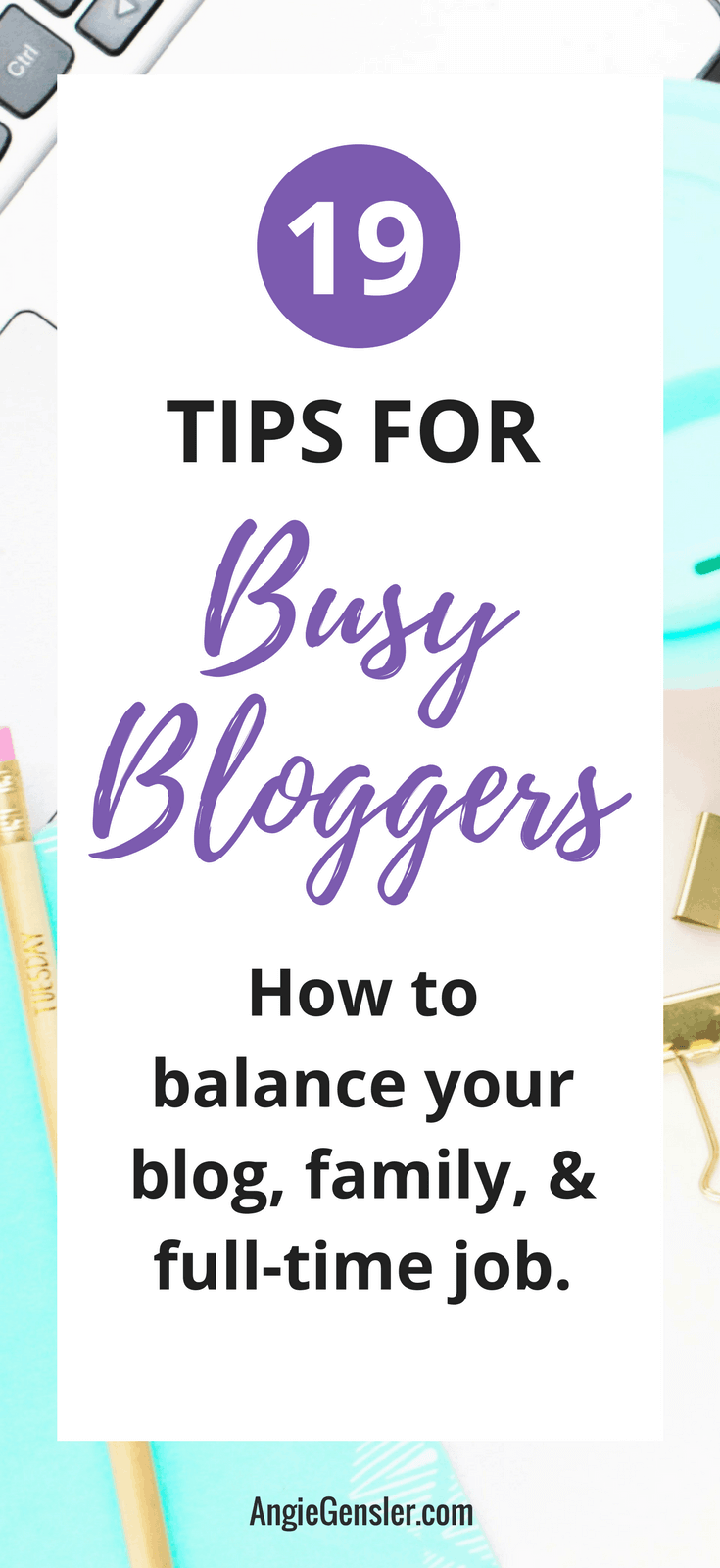 Blogger Hacks - 19 Time-Saving Tips and Tricks for Busy Bloggers 2