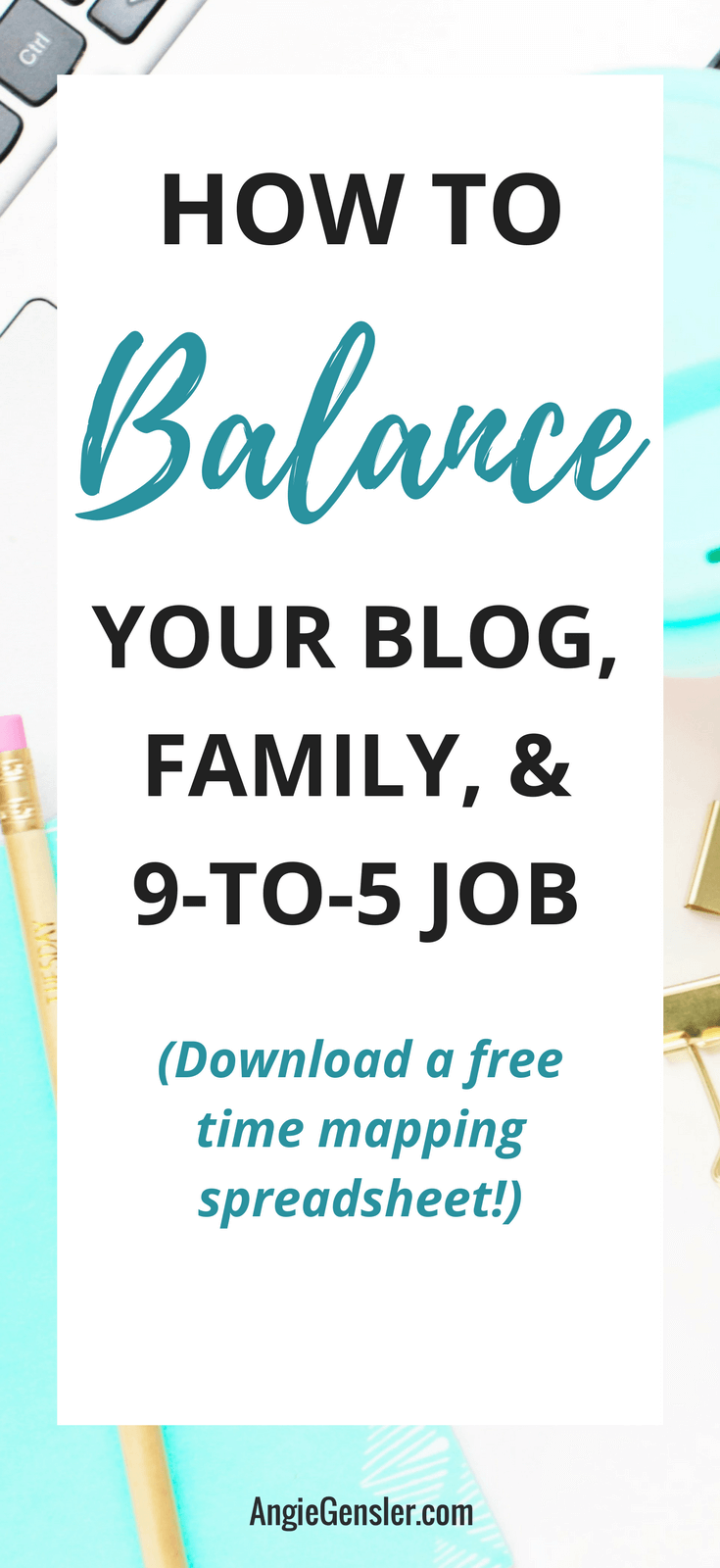 How to balance your blog, family, and 9to5