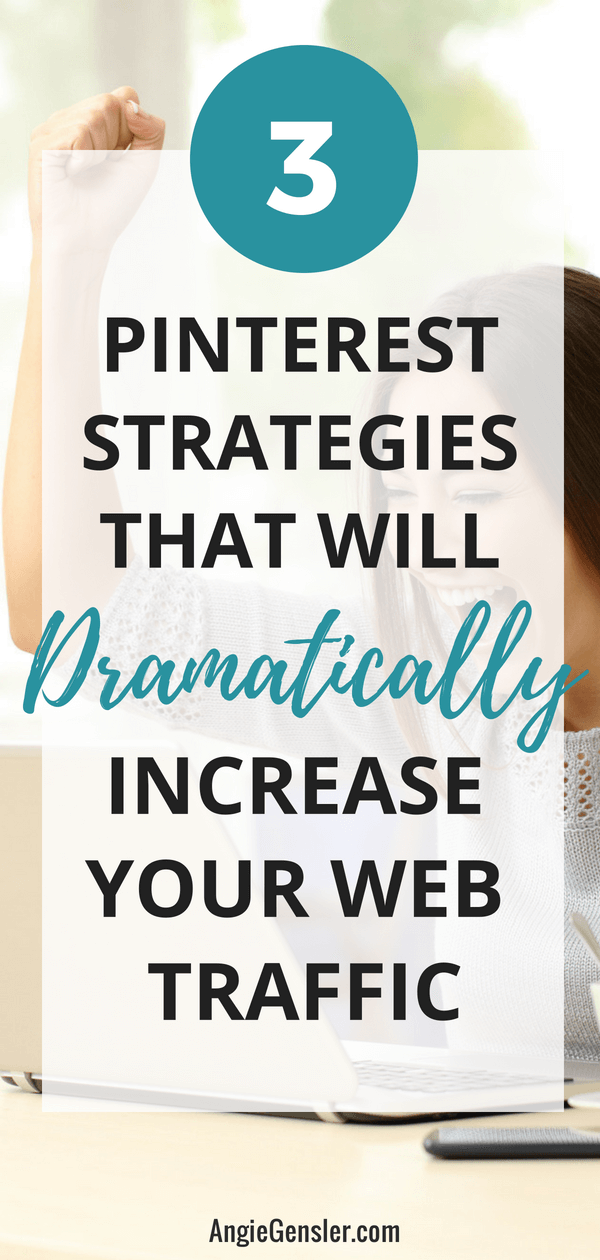 3 Pinterest stategies that will dramatically increase your web traffic