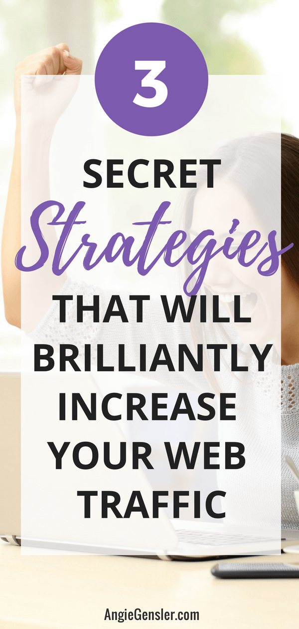 3 Secret strategies that will brilliantly increase your web traffic
