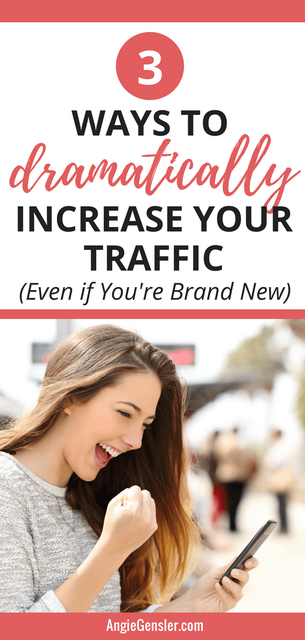 3 ways to dramatically increase your traffic