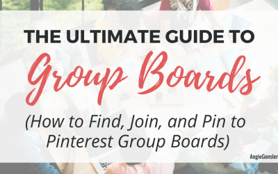 The Ultimate Guide to Pinterest Group Boards (How to Find, Join, and Pin to Group Boards on Pinterest)
