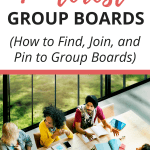 Ultimate guide to pinterest group boards_how to find, join, and pin to group boards