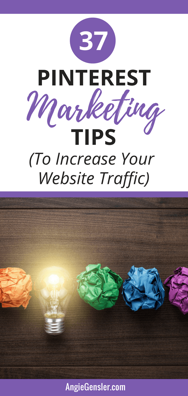 37 Pinterest Marketing Tips to Increase Your Website Traffic