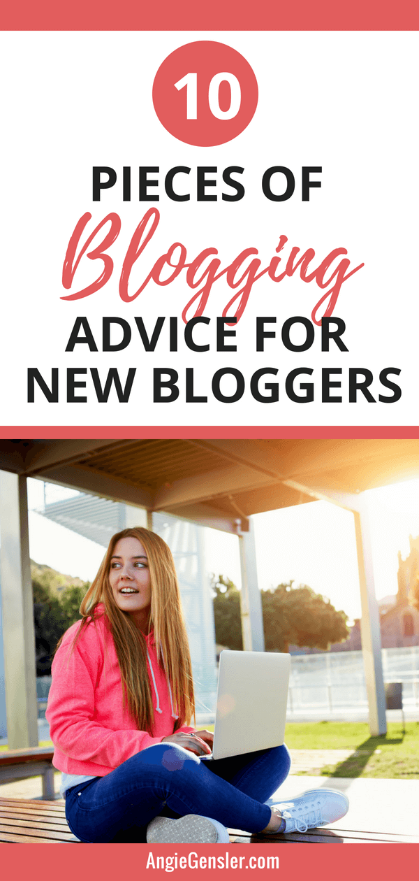 10 Important Pieces of Blogging Advice for Beginners in (2018 and beyond) - 2