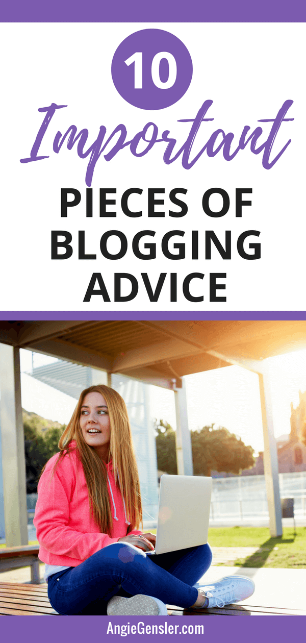 10 Important Pieces of Blogging Advice for Beginners in (2018 and beyond)