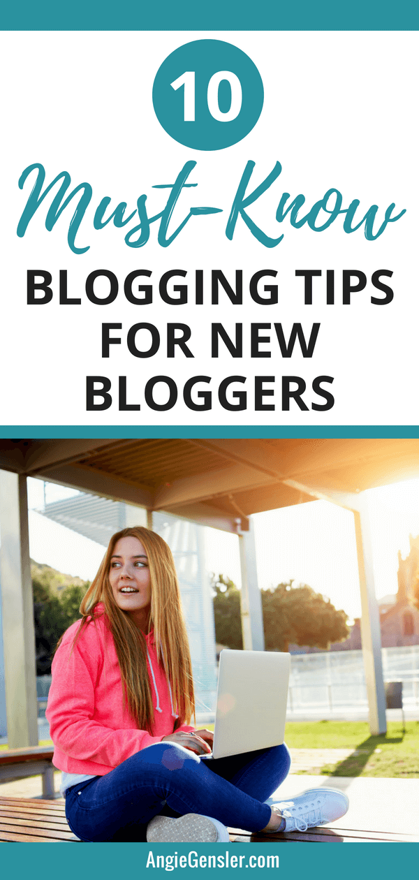 10 Must-Know Blogging Tips for New Bloggers