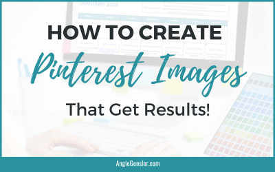 How to Create Pinterest Images That Get Results