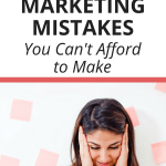 9 Fatal Pinterest Marketing Mistakes You Cant Afford to Make