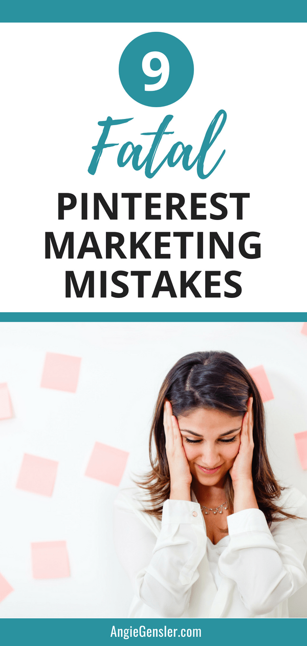 9 Pinterest Marketing Mistakes