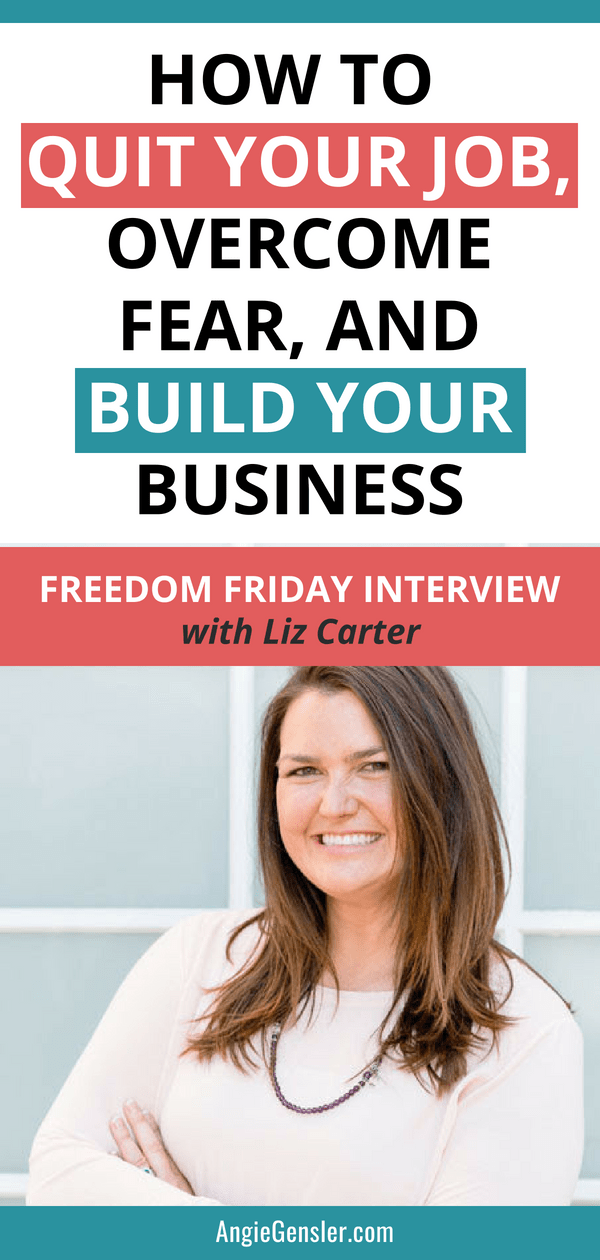 How to quit your job, overcome fear, and build your business