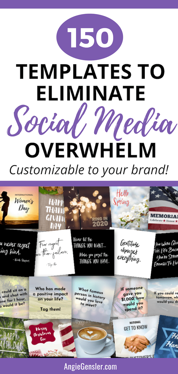 150 customizable templates to eliminate social media overwhelm