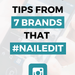 Instagram marketing tips from 7 brands that nailedit