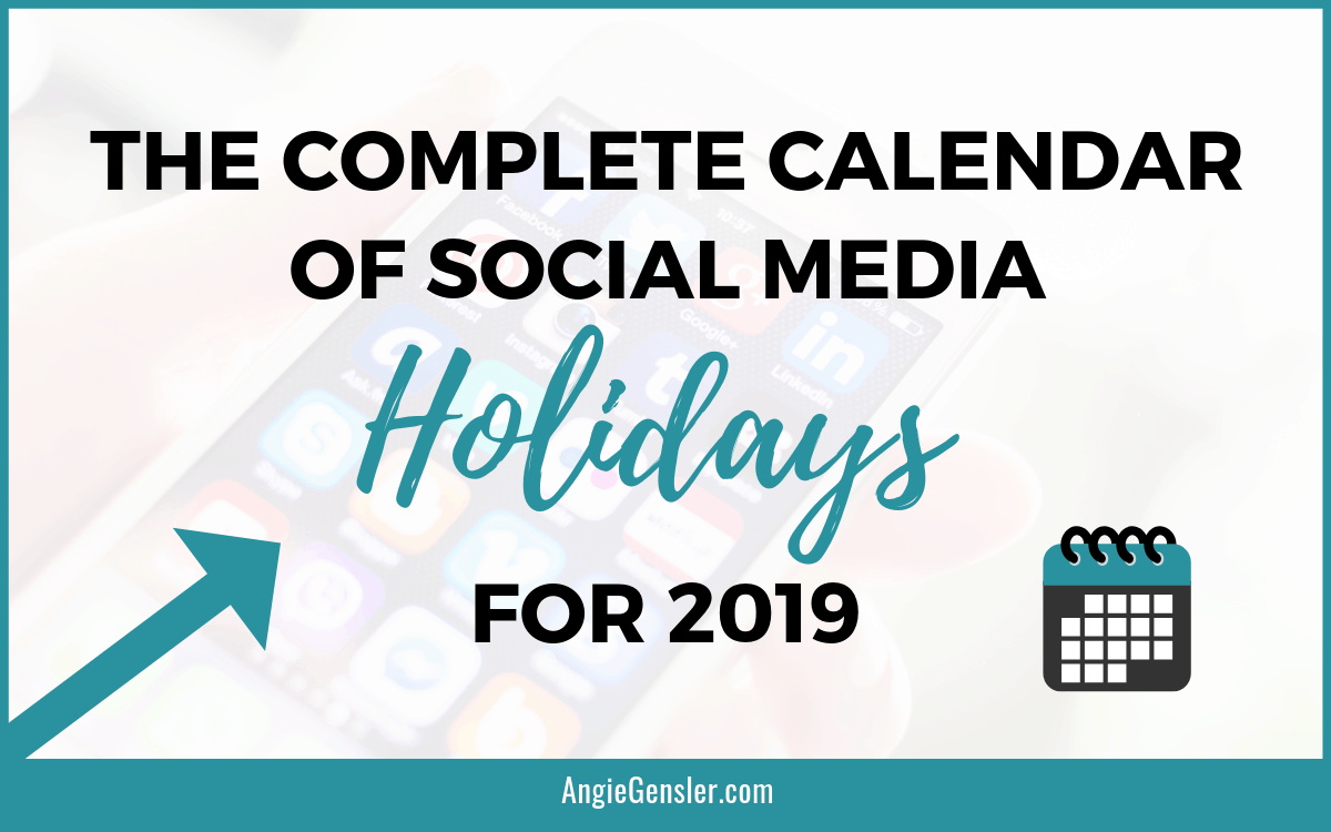 The complete calendar of social media holidays for 2019