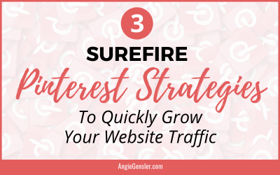 3 Pinterest Strategies to Quickly Grow Your Website Traffic (Without Spending a Ton of Time or Money)