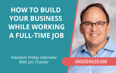 How to Build Your Business While Working a Full-Time Job