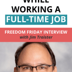 Freedom Friday Interview with Jim Traister