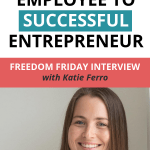 Freedom Friday Interview with Katie Ferro