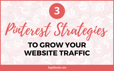 3 Pinterest Strategies to Grow Your Website Traffic (Without the Headache)