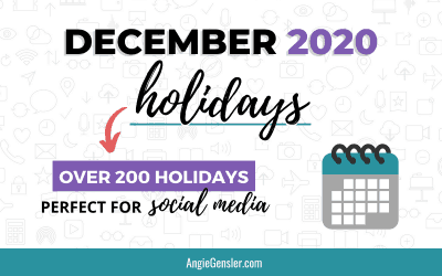 December 2020 Holidays + Fun, Weird and Special Dates