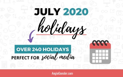 July 2020 Holidays + Fun, Weird and Special Dates