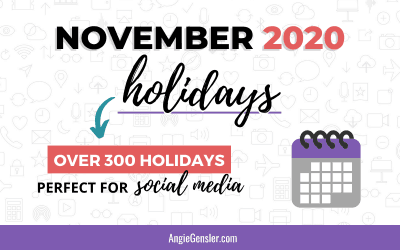 November 2020 Holidays + Fun, Weird and Special Dates