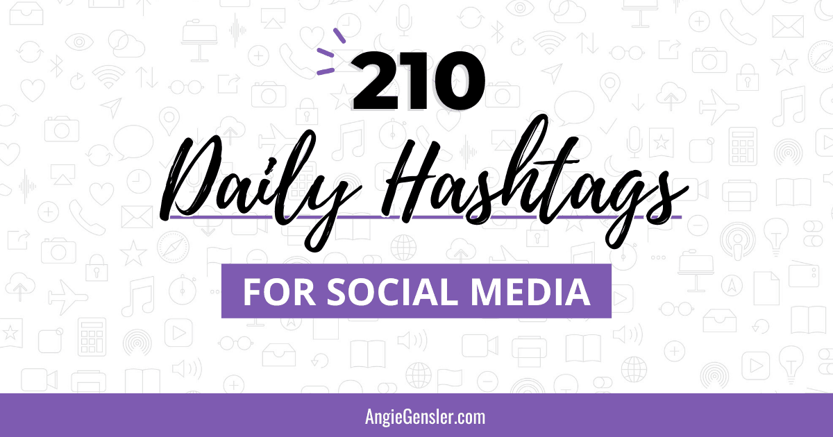 210 Daily Hashtags for Social Media to Increase Results