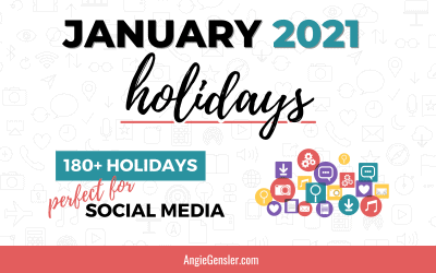 January 2021 Holidays + Fun, Weird and Special Dates