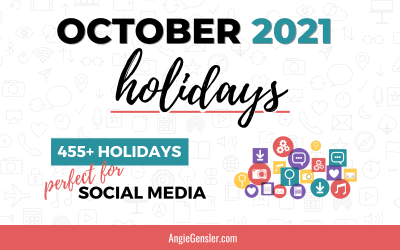October 2021 Holidays + Fun, Weird and Special Dates