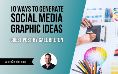10 Ways To Generate Social Media Graphic Ideas