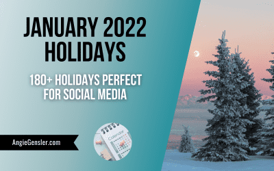 January 2022 Holidays + Fun, Weird and Special Dates